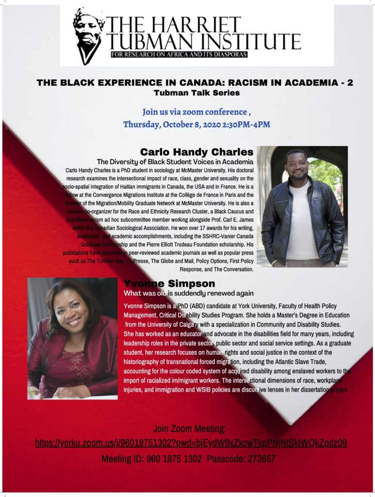 The Black Experience in Canada: Racism is Academia with Carlo Handy Charles and Yvonne Simpson on Thursday October 8 from 2:30-4:30PM