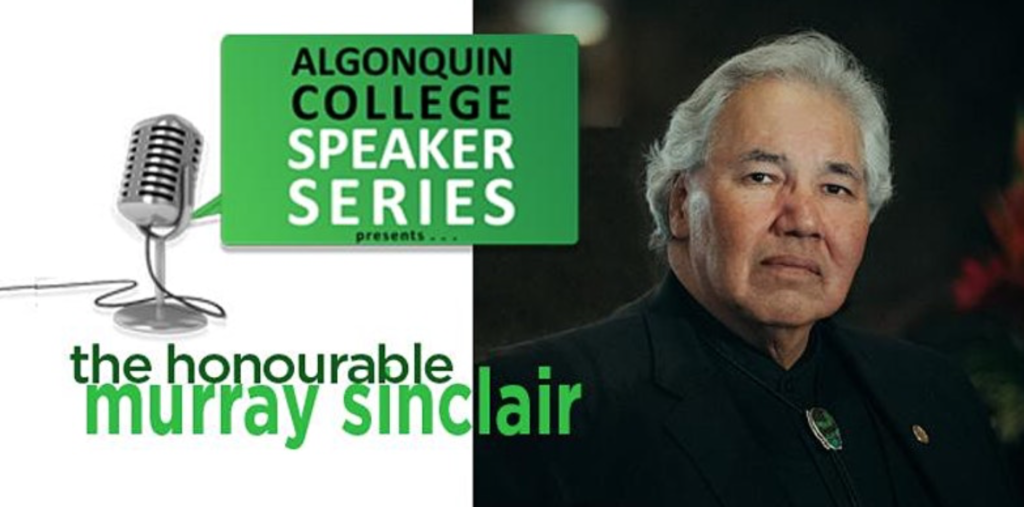 Algonquin College Speaker Series presents The Honourable Murray Sinclair.